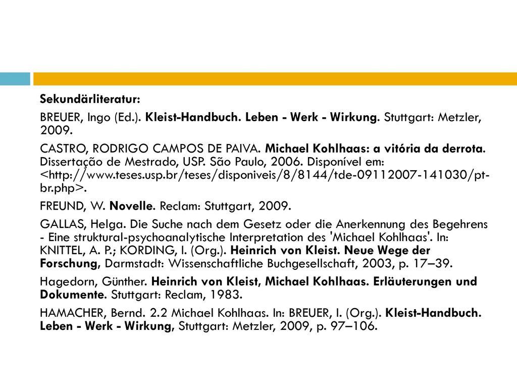 Sekundärliteratur: Breuer, Ingo (Ed. ). Kleist-Handbuch