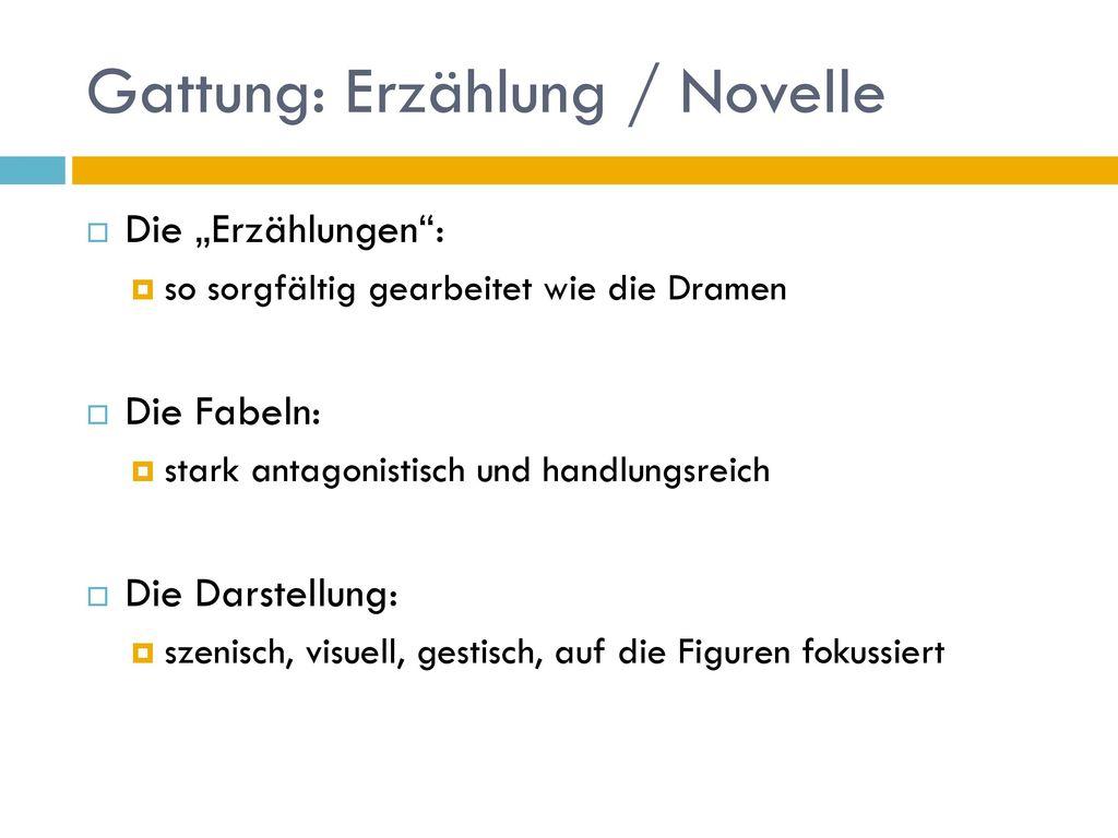 Gattung: Erzählung / Novelle