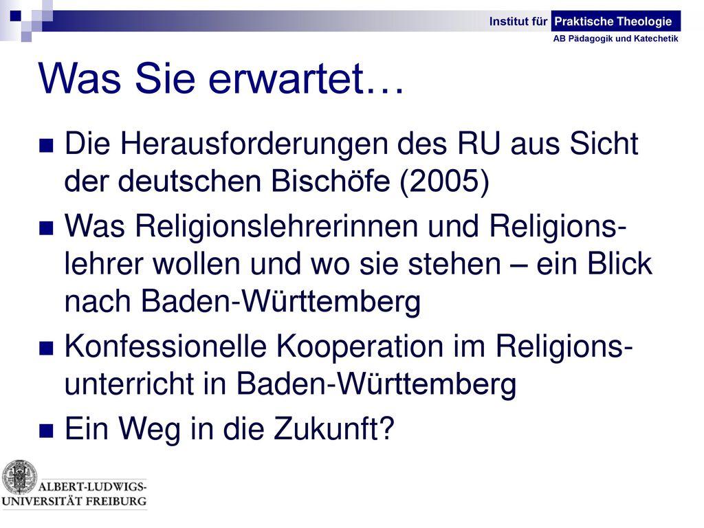 Was Sie erwartet… Die Herausforderungen des RU aus Sicht der deutschen Bischöfe (2005)