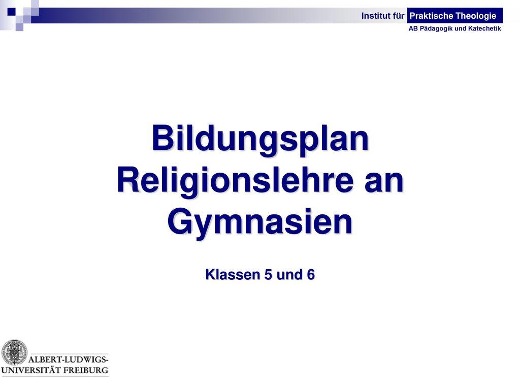 Bildungsplan Religionslehre an Gymnasien Klassen 5 und 6