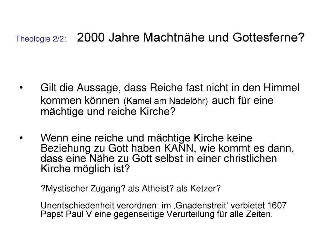 Theologie 2/2: 2000 Jahre Machtnähe und Gottesferne