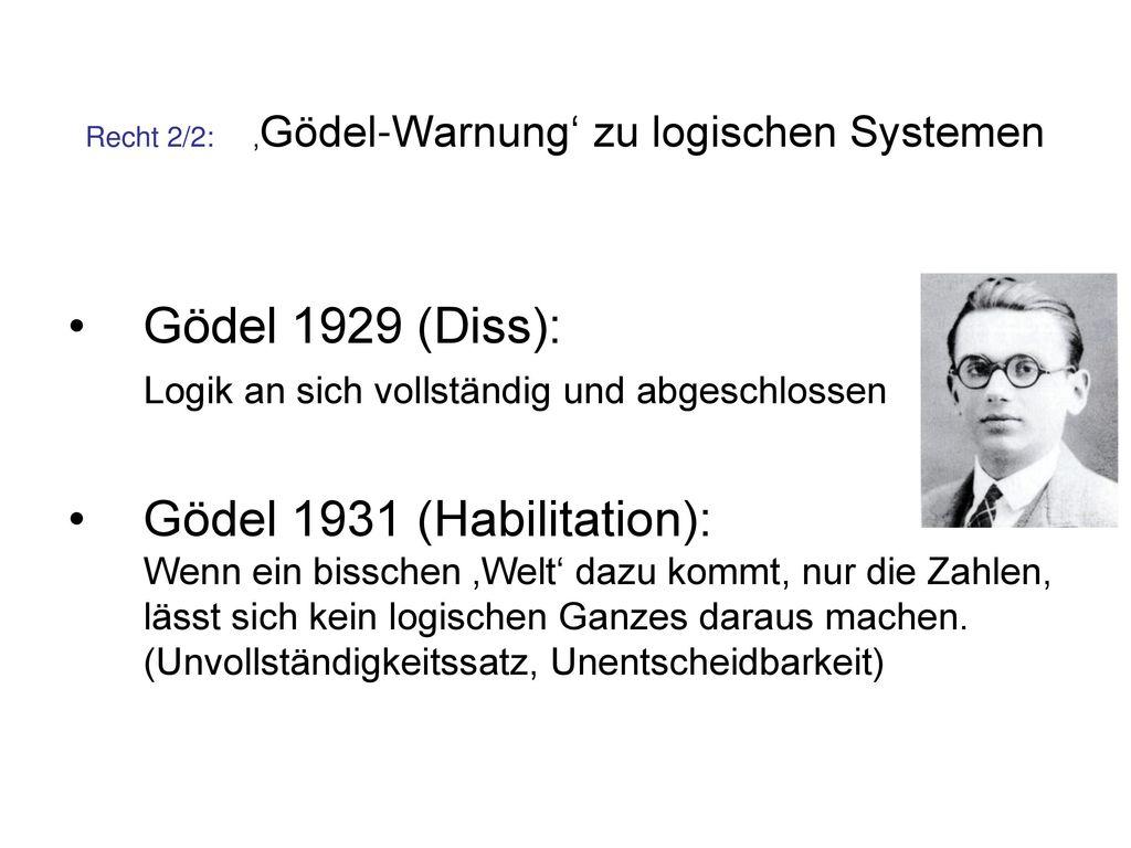 Recht 2/2: 'Gödel-Warnung' zu logischen Systemen