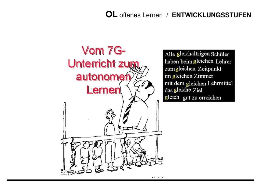 OL offenes Lernen / ENTWICKLUNGSSTUFEN