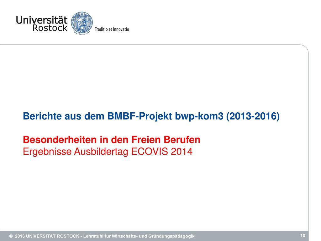 Berichte aus dem BMBF-Projekt bwp-kom3 (2013-2016)