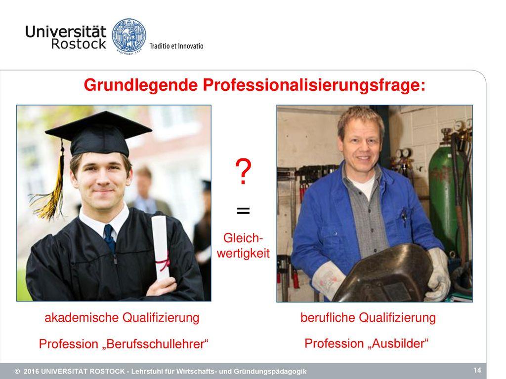 = Grundlegende Professionalisierungsfrage: Gleich- wertigkeit