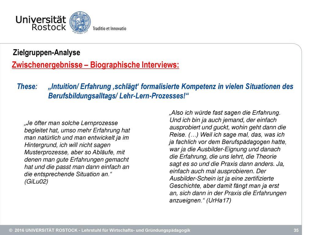 Zwischenergebnisse – Biographische Interviews: