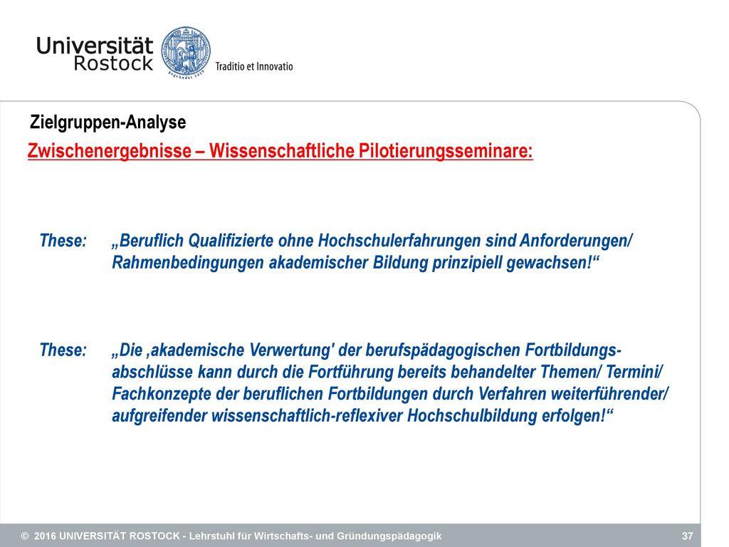 Zwischenergebnisse – Wissenschaftliche Pilotierungsseminare: