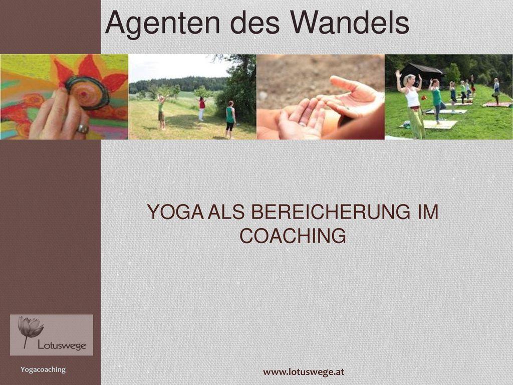 Yoga als Bereicherung im Coaching