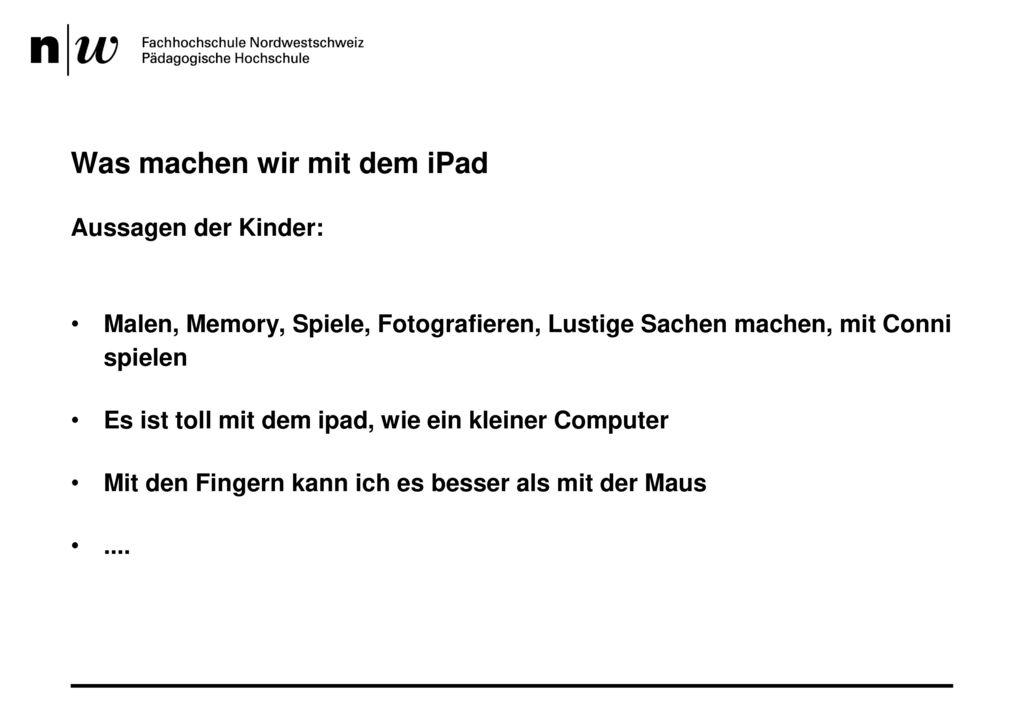 Was machen wir mit dem iPad
