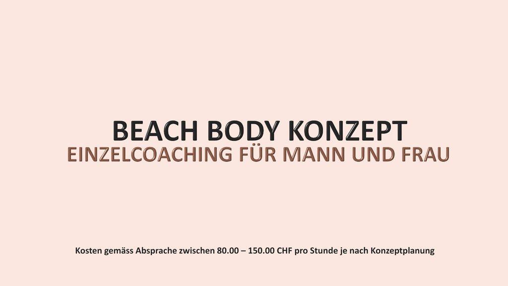 BEACH BODY KONZEPT EINZELCOACHING FÜR MANN UND FRAU