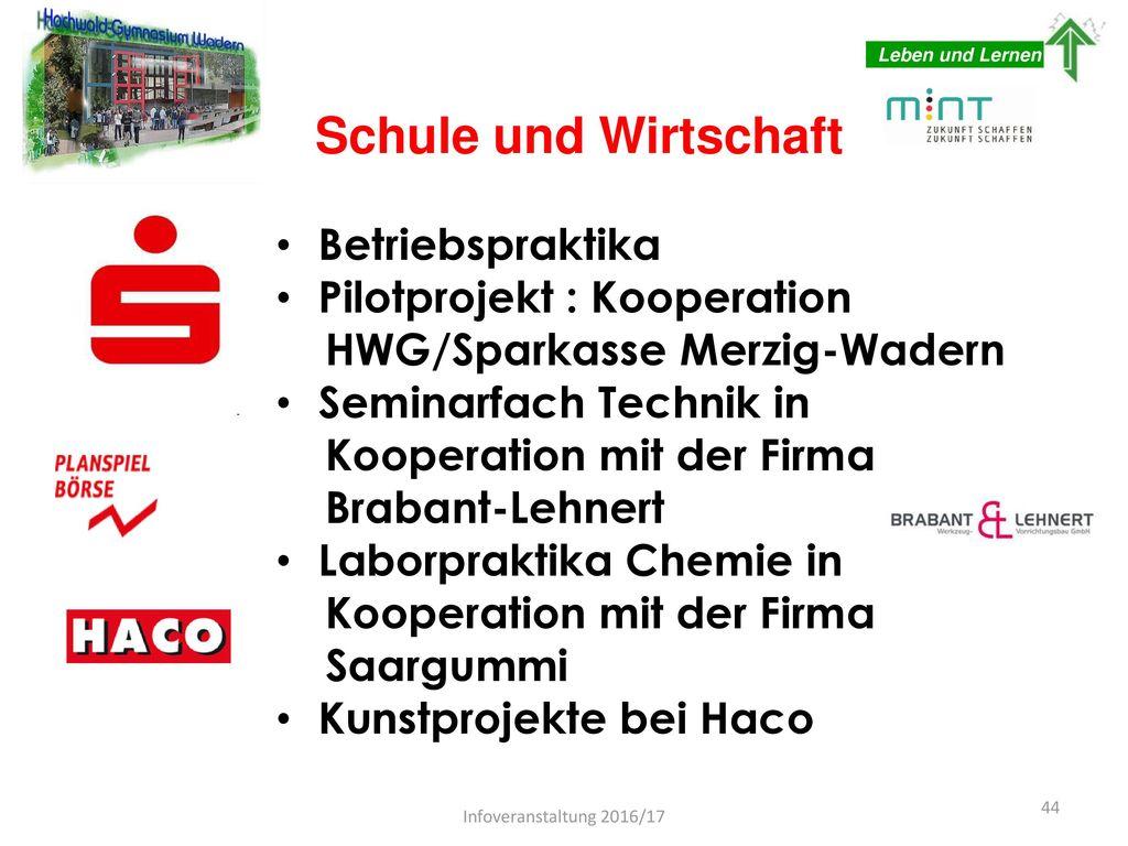 Schule und Wirtschaft Betriebspraktika Pilotprojekt : Kooperation