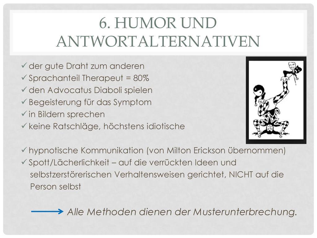 6. Humor und AntwoRtalternativen