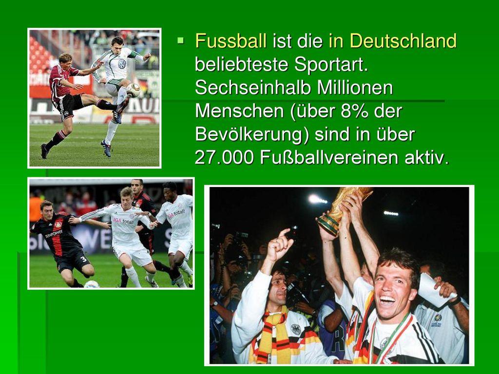 Fussball ist die in Deutschland beliebteste Sportart