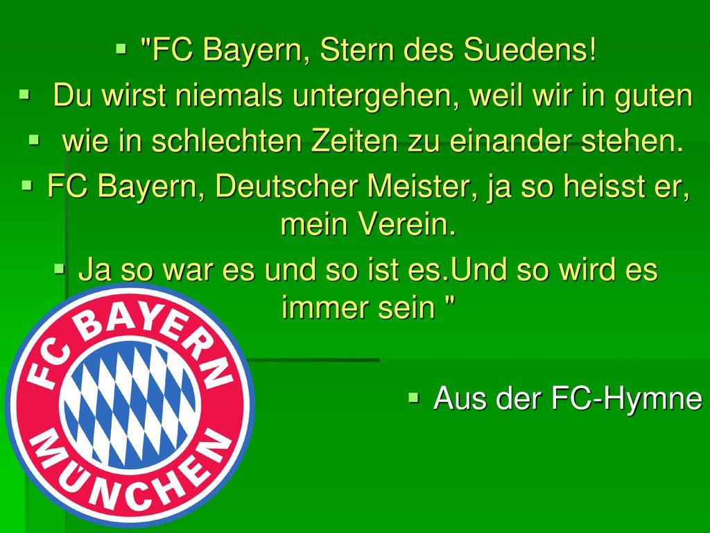 FC Bayern, Stern des Suedens!