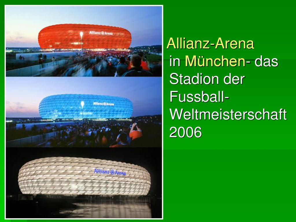 Allianz-Arena in München- das Stadion der Fussball-Weltmeisterschaft 2006