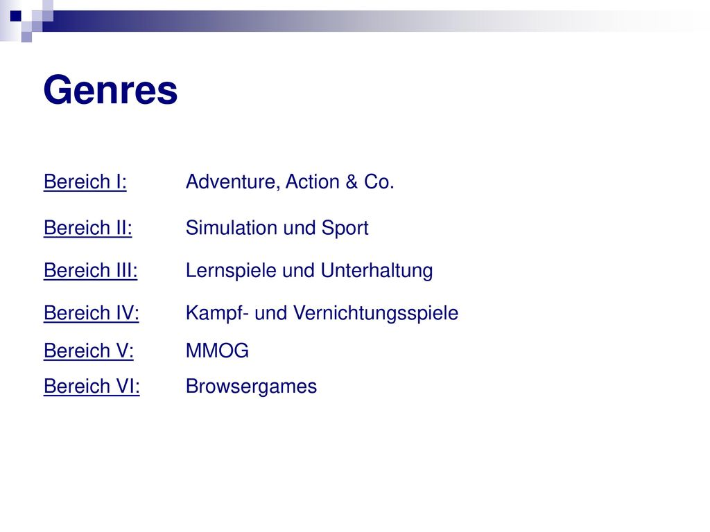 Genres Bereich I: Adventure, Action & Co.