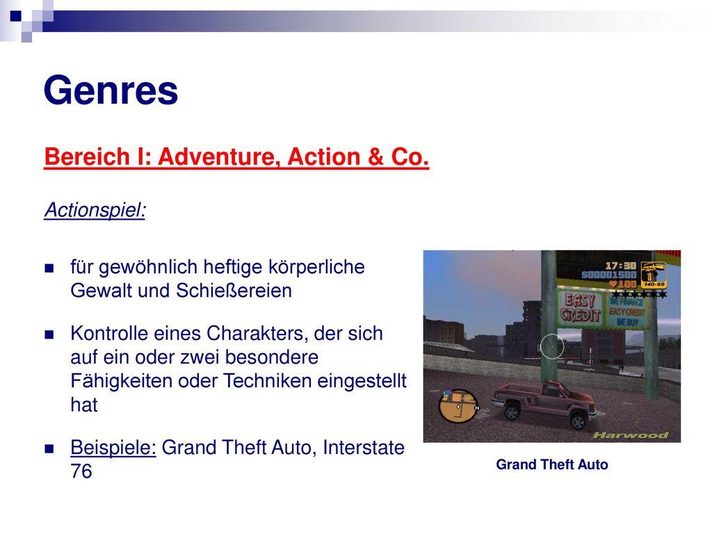 Genres Bereich I: Adventure, Action & Co. Actionspiel: