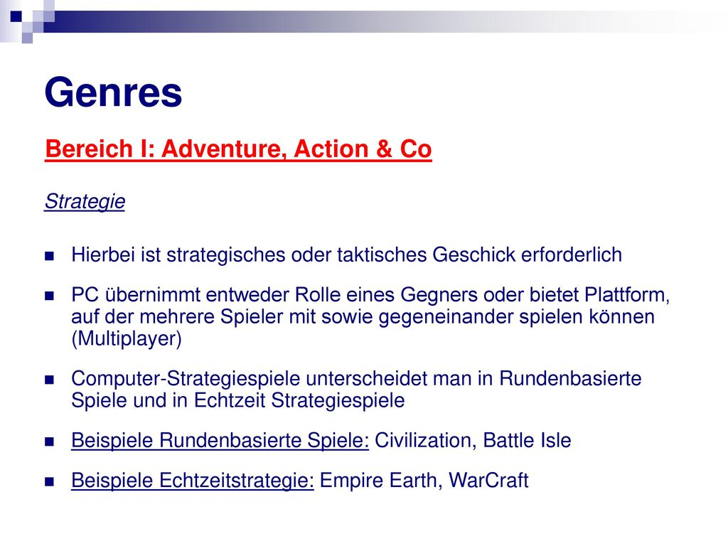 Genres Bereich I: Adventure, Action & Co Strategie
