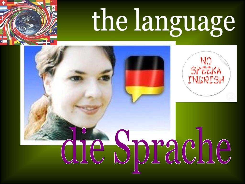 the language die Sprache