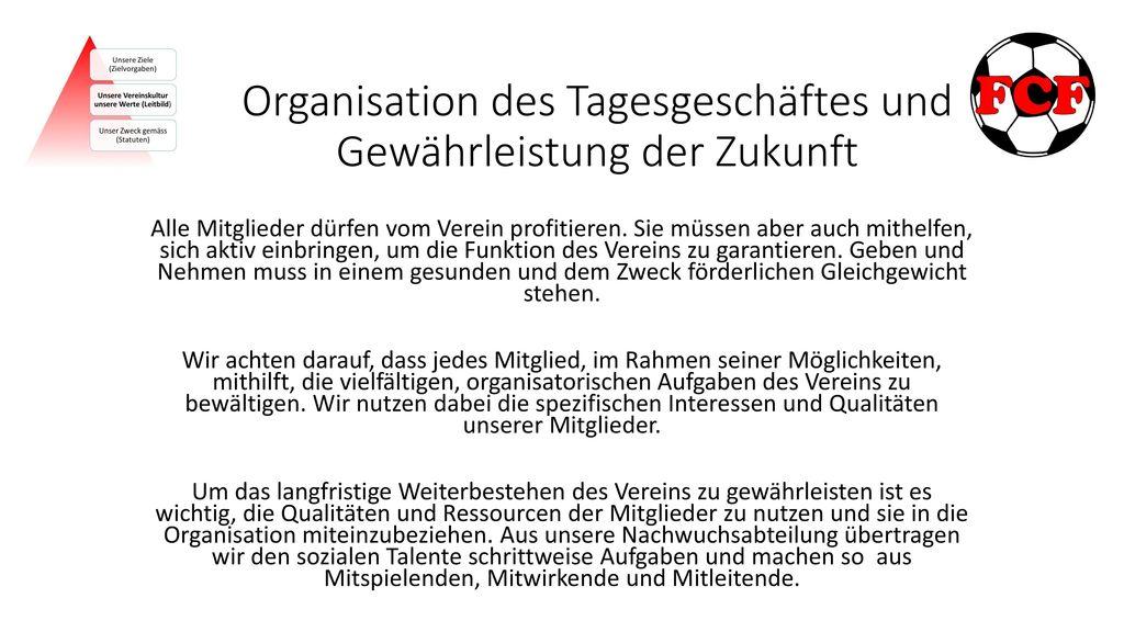 Organisation des Tagesgeschäftes und Gewährleistung der Zukunft