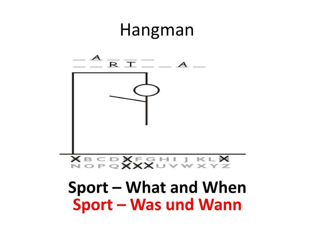 Hangman Sport – What and When Sport – Was und Wann