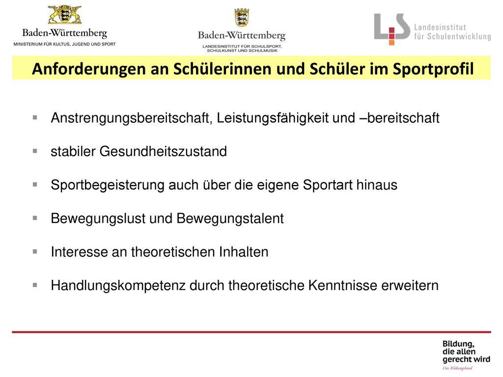 Anforderungen an Schülerinnen und Schüler im Sportprofil