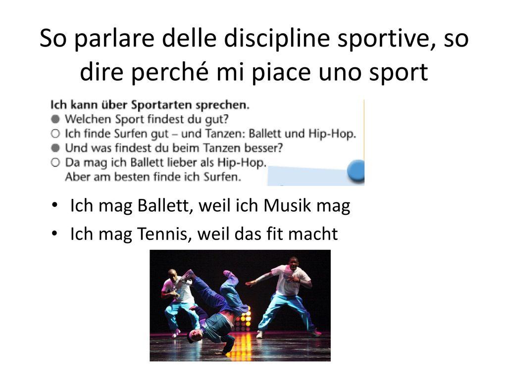 So parlare delle discipline sportive, so dire perché mi piace uno sport