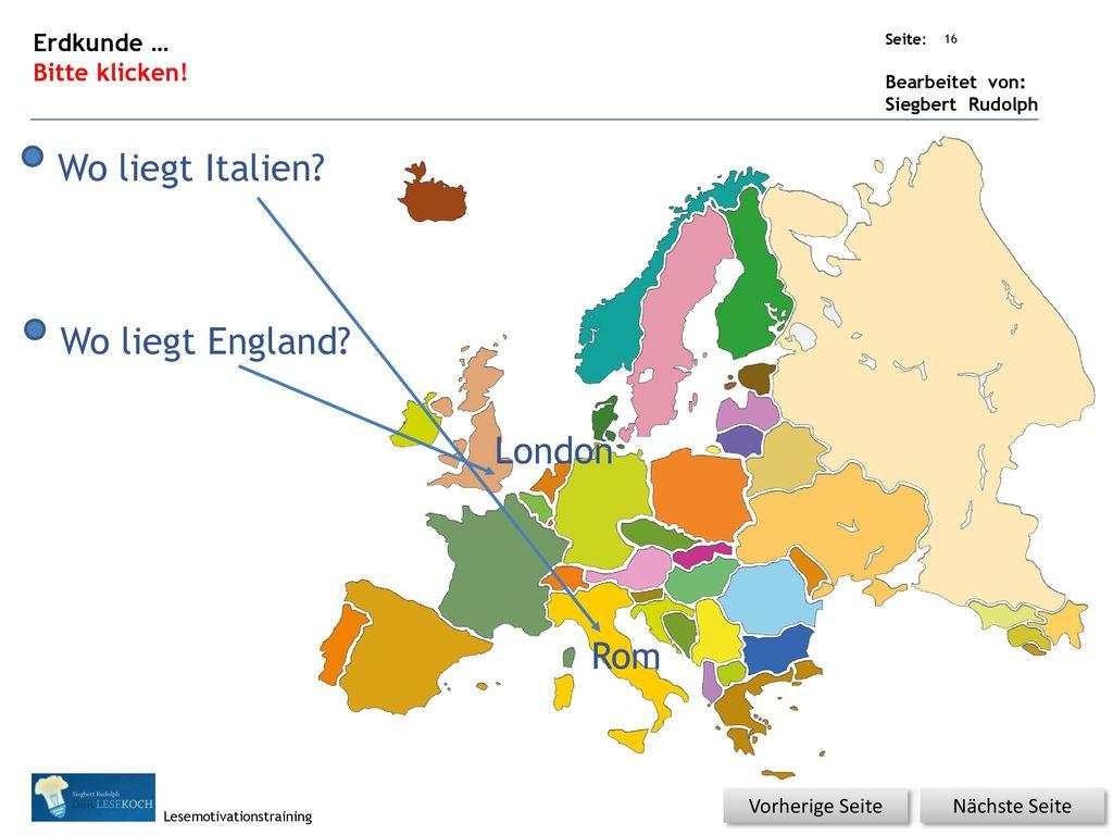 Wo liegt Italien Wo liegt England London Rom Erdkunde …