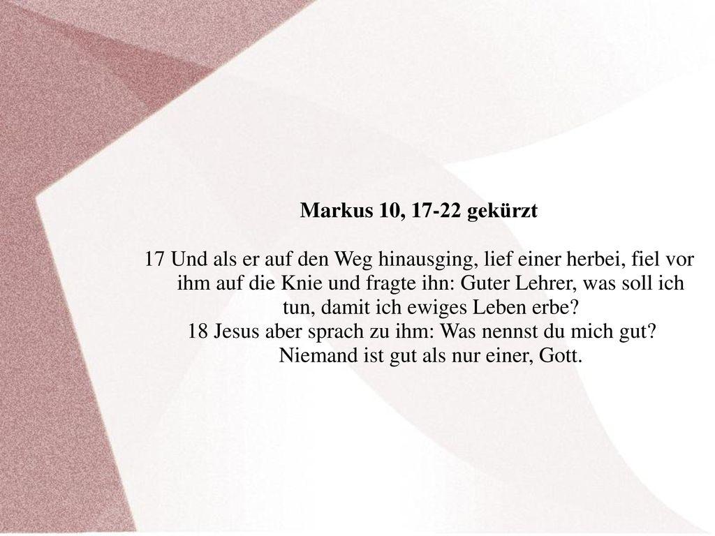 Markus 10, 17-22 gekürzt