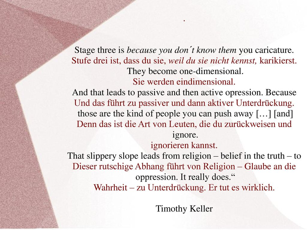 Stage three is because you don´t know them you caricature.