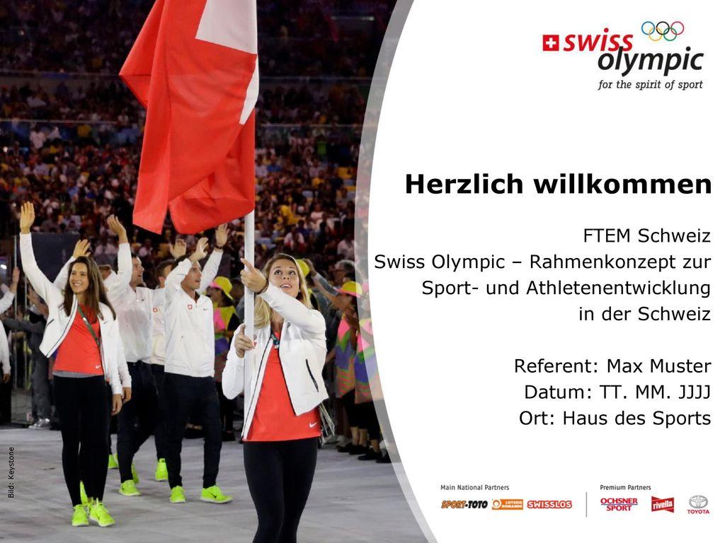 Herzlich willkommen FTEM Schweiz Swiss Olympic – Rahmenkonzept zur