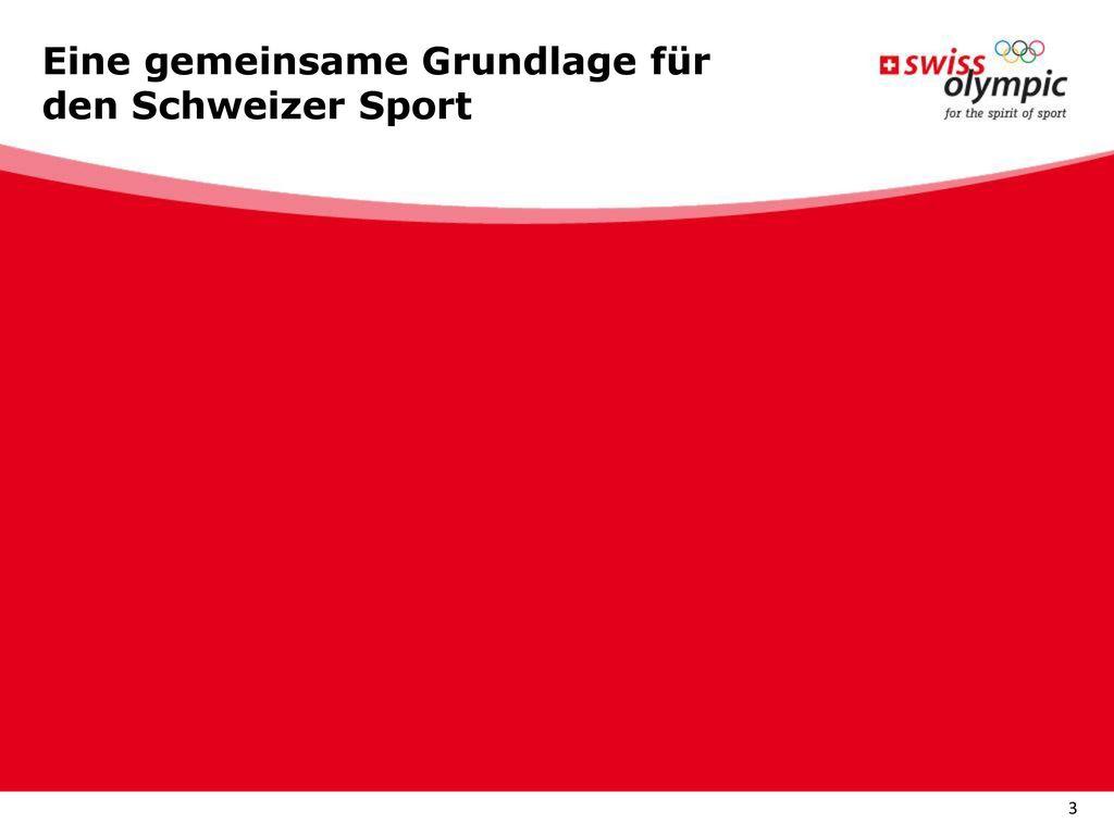 Eine gemeinsame Grundlage für den Schweizer Sport