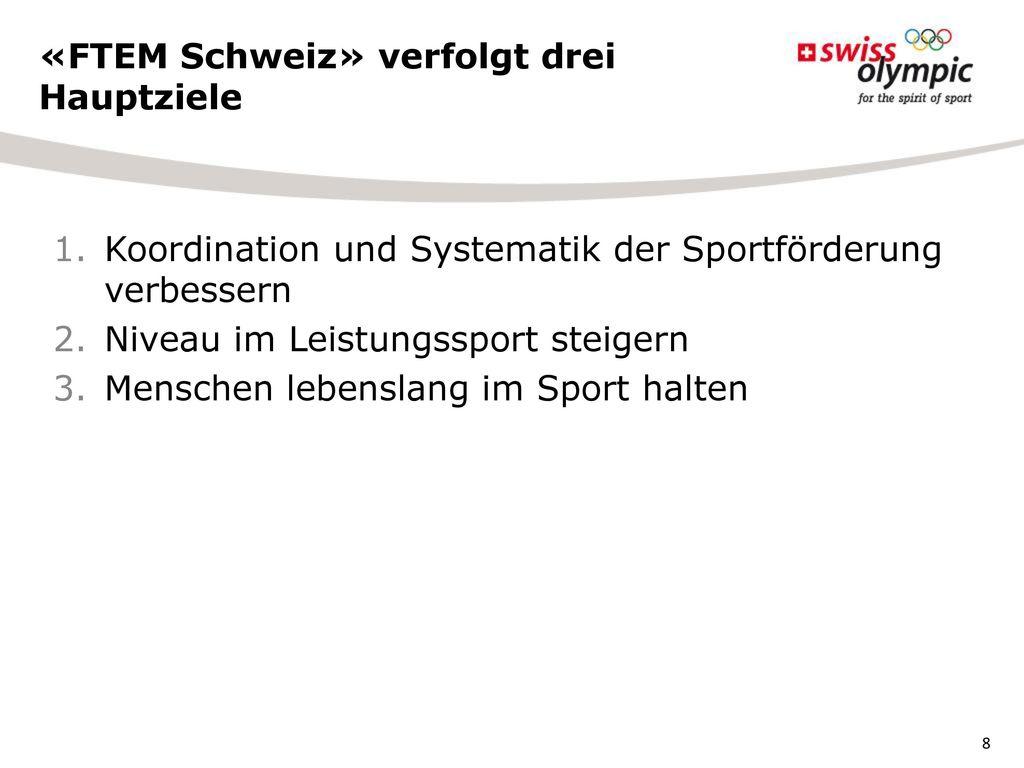 «FTEM Schweiz» verfolgt drei Hauptziele