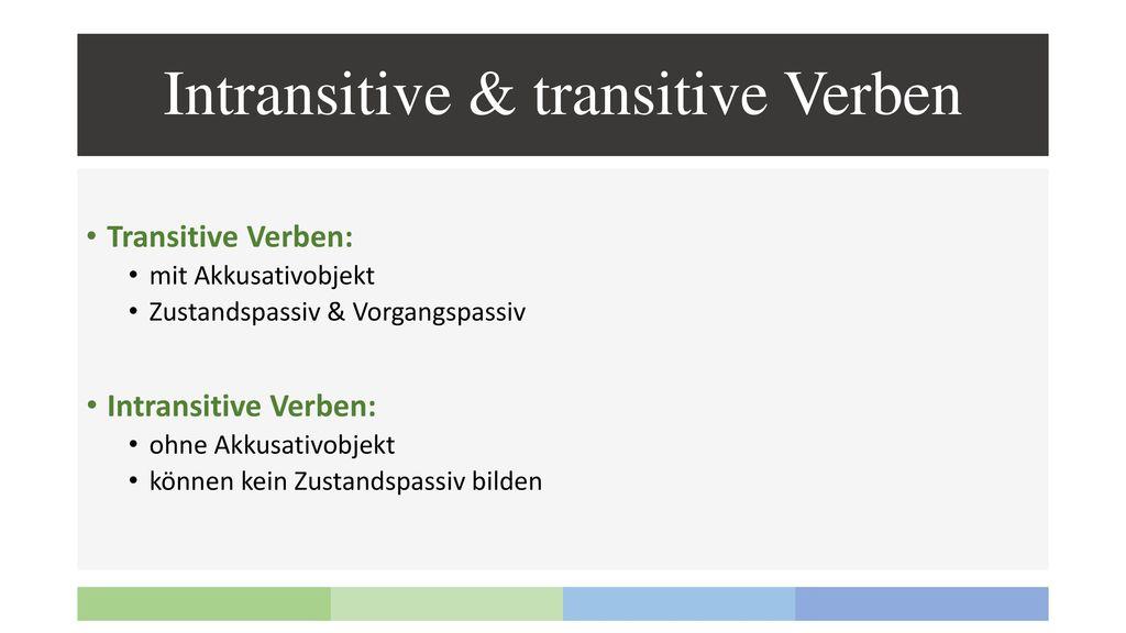 Intransitive & transitive Verben