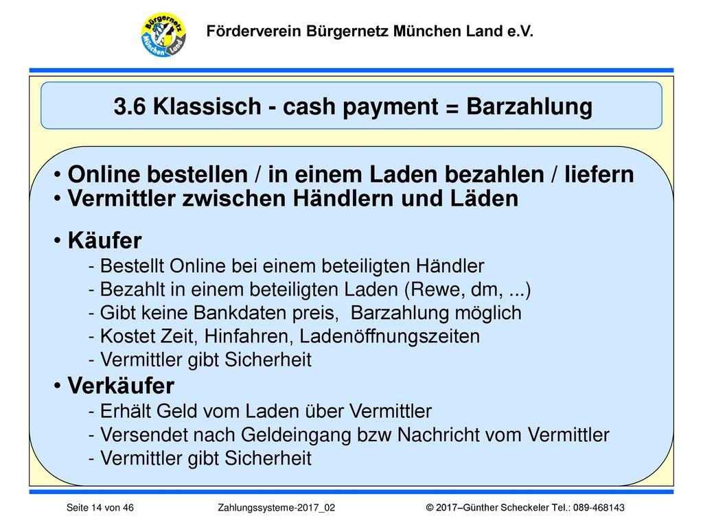 3.6 Klassisch - cash payment = Barzahlung