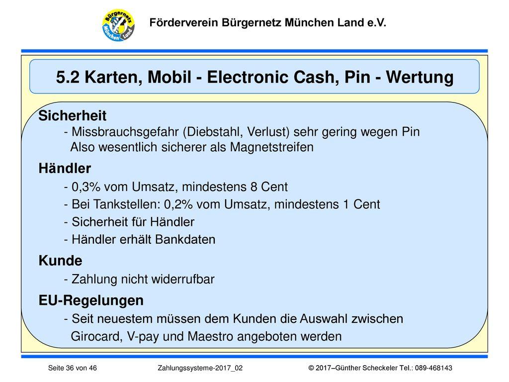 5.2 Karten, Mobil - Electronic Cash, Pin - Wertung