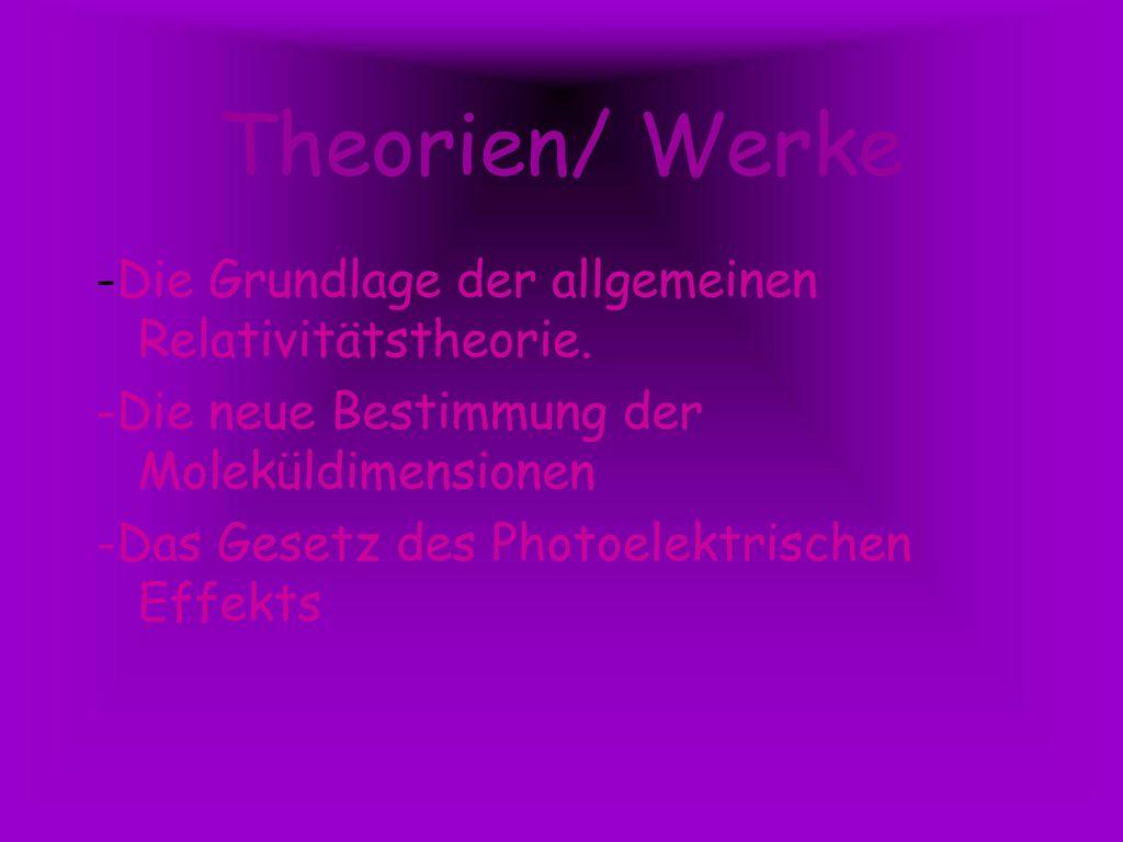 Theorien/ Werke -Die Grundlage der allgemeinen Relativitätstheorie.
