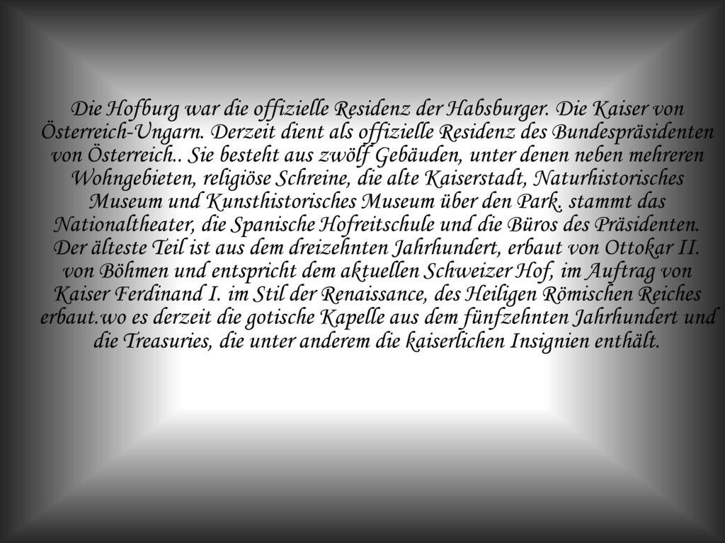 Die Hofburg war die offizielle Residenz der Habsburger
