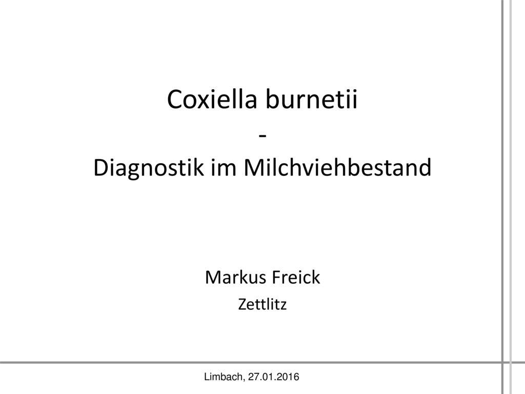 Coxiella burnetii - Diagnostik im Milchviehbestand