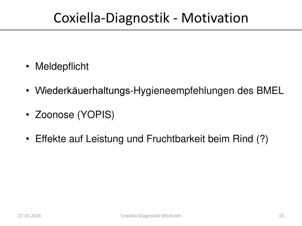 Coxiella-Diagnostik - Motivation