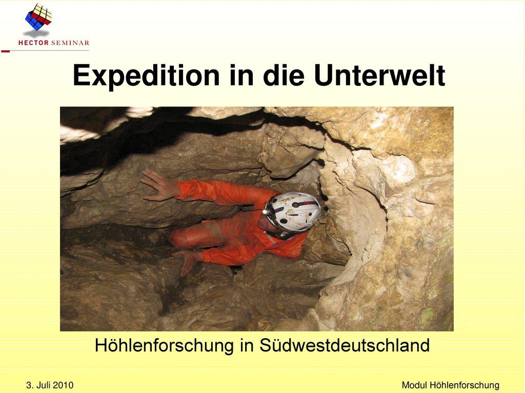 Expedition in die Unterwelt