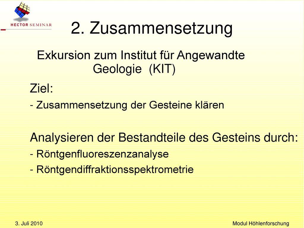 2. Zusammensetzung - Bestimmung der chem. Zusammensetzung des Gesteins