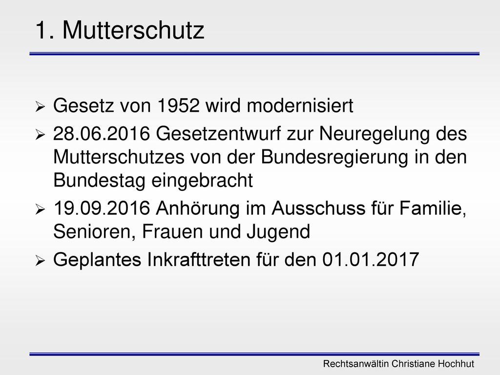 1. Mutterschutz Gesetz von 1952 wird modernisiert