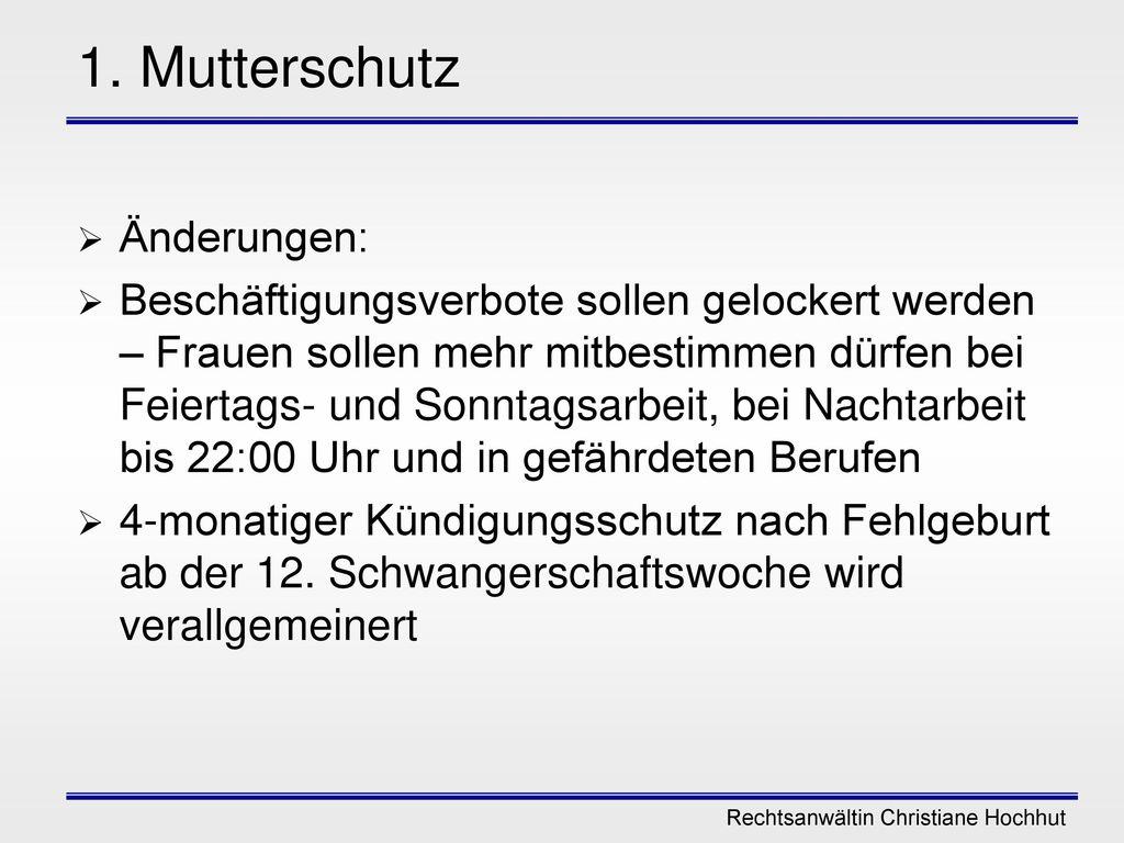 1. Mutterschutz Änderungen:
