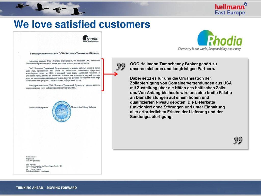 We love satisfied customers