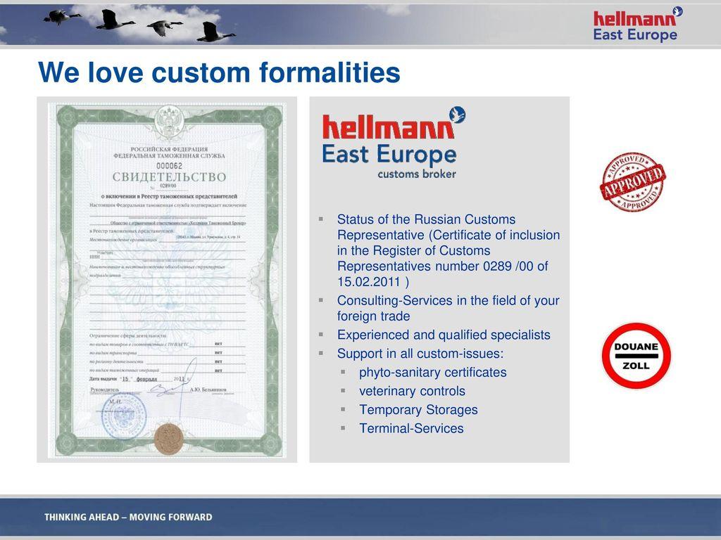 We love custom formalities