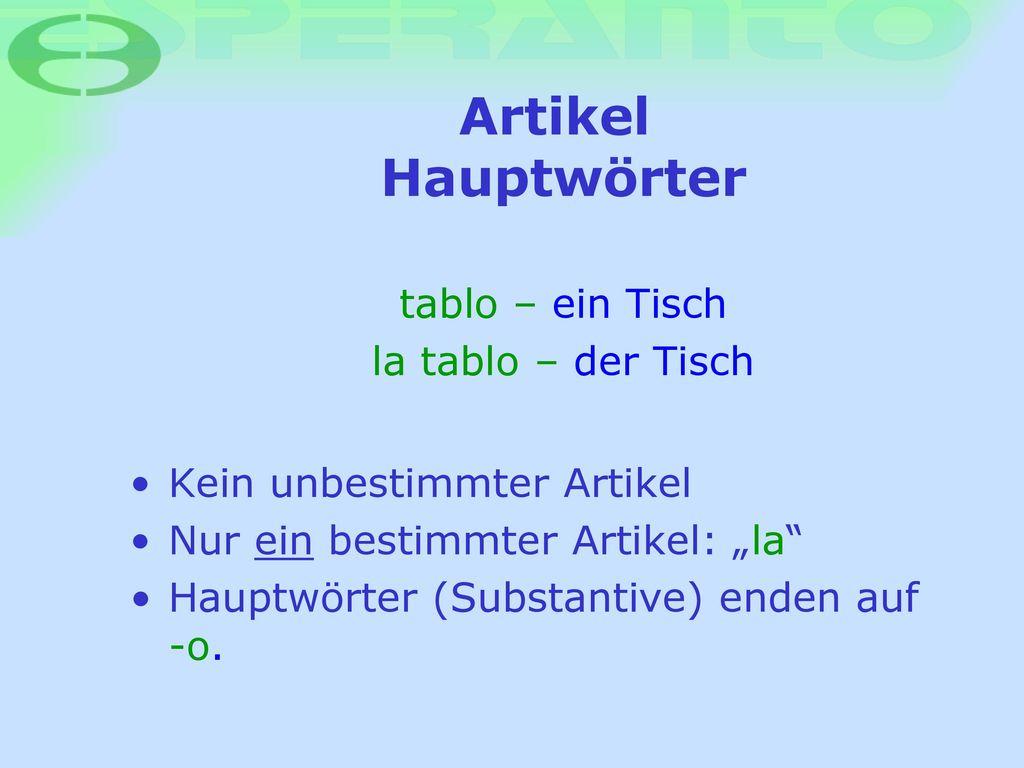 Artikel Hauptwörter tablo – ein Tisch la tablo – der Tisch