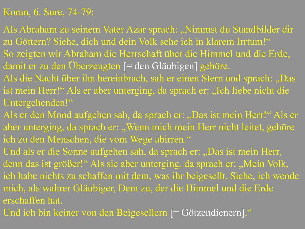 Koran, 6. Sure, 74-79: