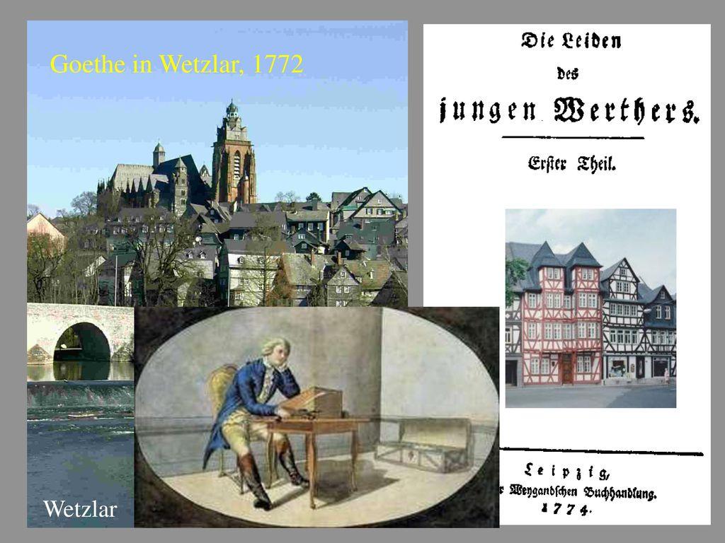 Goethe in Wetzlar, 1772 Wetzlar