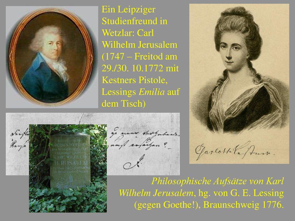 Ein Leipziger Studienfreund in Wetzlar: Carl Wilhelm Jerusalem